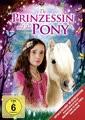Die Prinzessin und das Pony (New Edition)