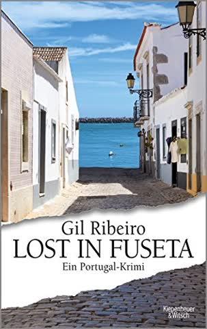 Lost in Fuseta: Ein Portugal-Krimi (Leander Lost ermittelt)