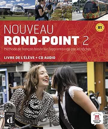 Nouveau Rond-Point 2 (B1): Livre de l'élève + CD audio