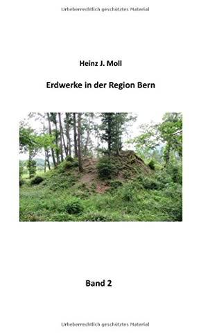 Erdwerke in Der Region Bern (German Edition)