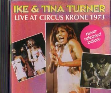 Ike & Tina Turner - Live at Circus Krone 1973