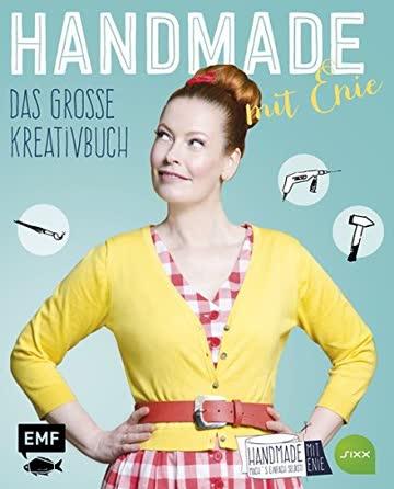 HANDMADE mit Enie Das große Kreativbuch