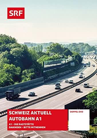 Schweiz Aktuell Autobahn A1 - A1 Die Raststätte Dahinden - Bitte Mitnehmen [2 DVDs]