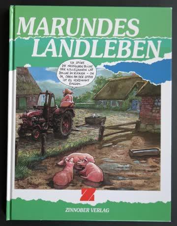 Marundes Landleben