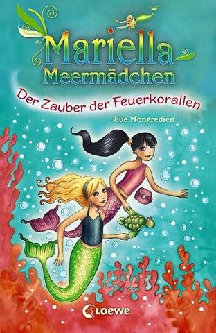 Mariella Meermädchen, Band 4: Der Zauber der Feuerkorallen