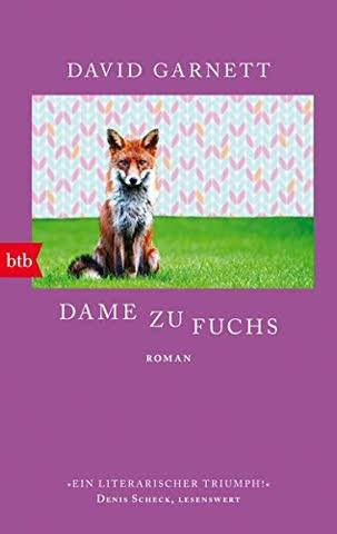 Dame zu Fuchs: Roman