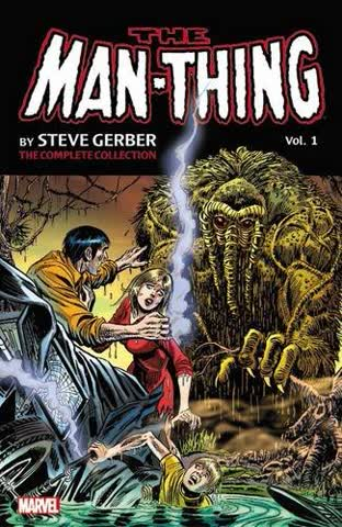 Man-Thing by Steve Gerber: The Complete Collection Vol. 1