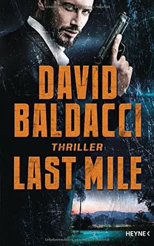 Last Mile: Thriller (Die Memory-Man-Serie, Band 2)