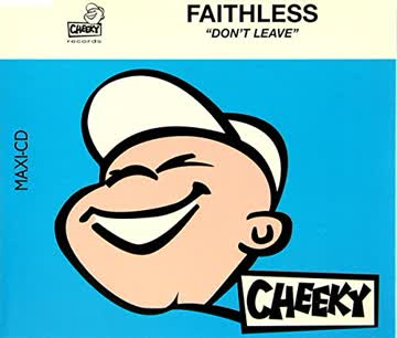 Faithless - Don't leave