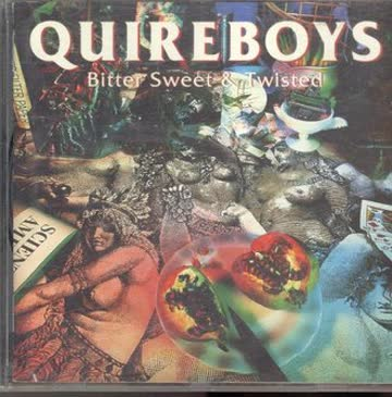 The Quireboys - Bitter Sweet & Twisted