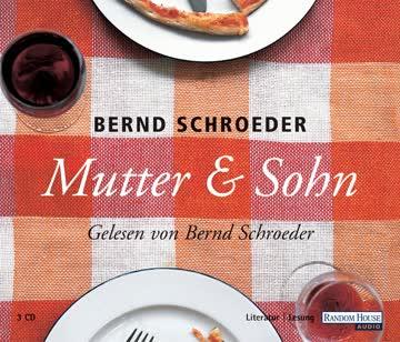 Mutter & Sohn: Ungekürzte Lesung