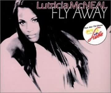 Lutricia Mc Neal - Fly Away