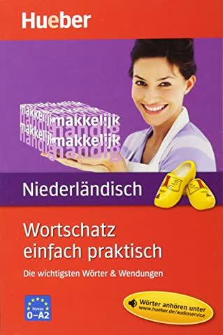 Wortschatz einfach praktisch - Niederländisch: Die wichtigsten Wörter & Wendungen / Buch mit MP3-Download
