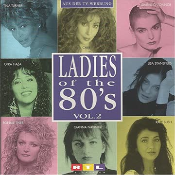 Ladies of the 80's 2 - Cher, Tina Turner, Kate Bush, Ofra Haza, Guesch Patti..