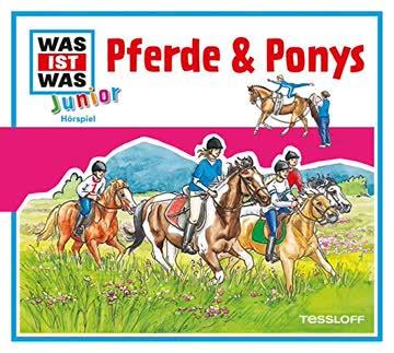 WAS IST WAS Junior, Folge 02 - Pferde & Ponys