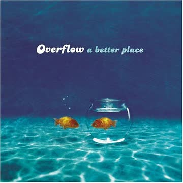 Overflow - Better Place