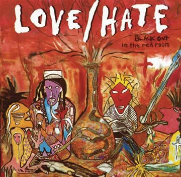 Love/Hate - Blackout in the red room (1990)