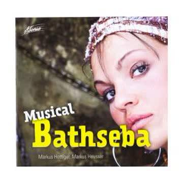 Markus Hottiger, Markus Heusser - Musical bathseba