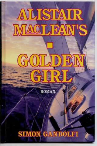 Alistair MacLean´s Golden Girl
