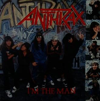Anthrax - I'm the man (1987)