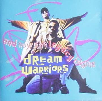 Dream Warriors - And now the legacy begins (1991)