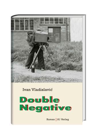Double Negative: Roman