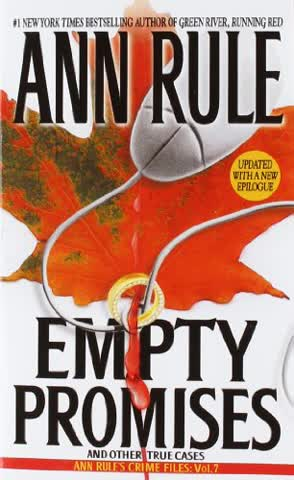 Empty Promises (Ann Rule's Crime Files, Band 7)