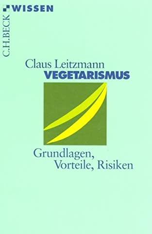 Vegetarismus: Grundlagen, Vorteile, Risiken