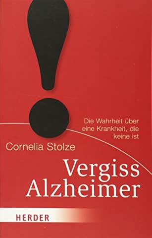Vergiss Alzheimer! (HERDER spektrum)