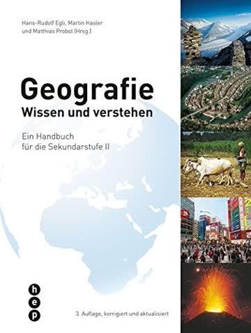Geografie   Print inkl. eLehrmittel: Wissen und verstehen - Ein Handbuch für die Sekundarstufe II
