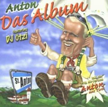 Anton feat. DJ Ötzi - Das Album