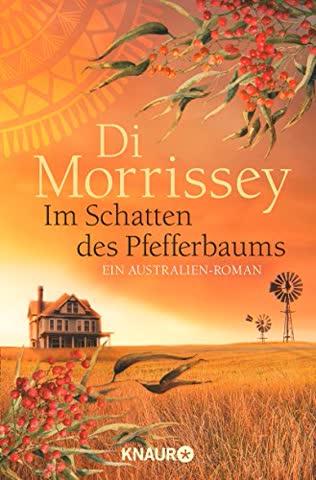 Im Schatten des Pfefferbaums: Ein Australien-Roman
