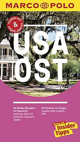 MARCO POLO Reiseführer USA Ost: Reisen mit Insider-Tipps. Inklusive kostenloser Touren-App & Update-Service