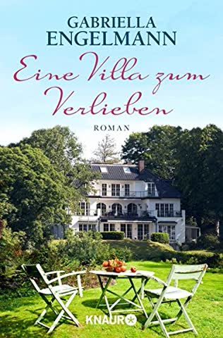 Eine Villa zum Verlieben: Roman