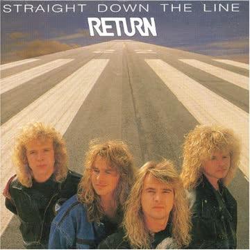 Return - Straight Down the...