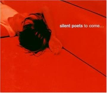 Silent Poets - To Come