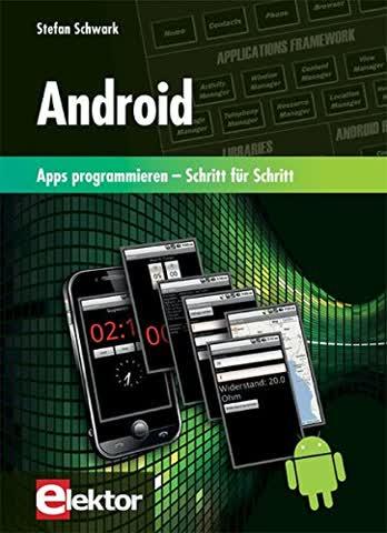 Android: Apps programmieren Schritt für Schritt
