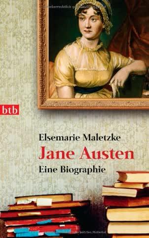 Jane Austen - Eine Biographie