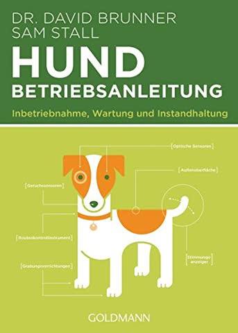 Hund - Betriebsanleitung: Inbetriebnahme, Wartung und Instandhaltung