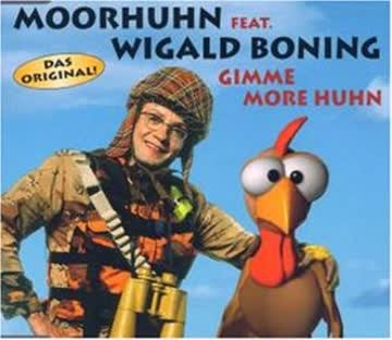 Moorhuhn Feat.Wigald Boning - Gimme More Huhn