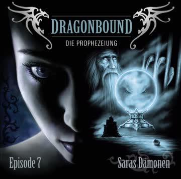 Dragonbound die Prophezeiung (Episode 7)