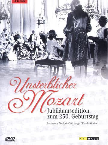 Unsterblicher Mozart - Jubiläumsedition Zum 250. Geburtstag