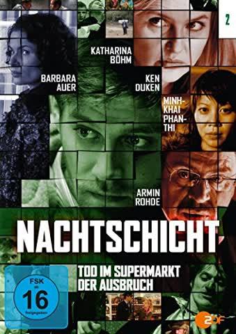 NACHTSCHICHT- 2: Tod im Supermarkt / Der Ausbruch