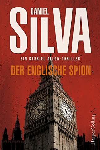 Der englische Spion (Gabriel Allon)