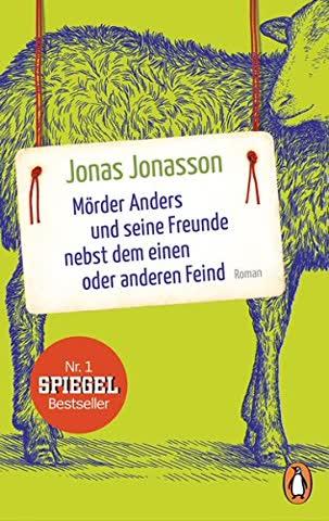 Morder Anders und seine Freunde nebst dem einen oder anderen Feind