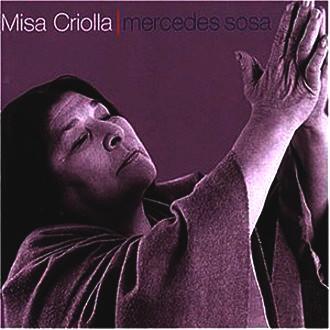 Mercedes Sosa - Misa Criolla