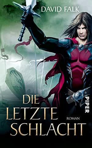 Die letzte Schlacht: Roman (Der letzte Krieger, Band 4)