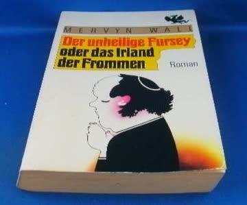 Der unheilige Fursey oder das Irland der Frommen. Roman. (Magische Literatur).