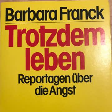 Franck; Trotzdem leben