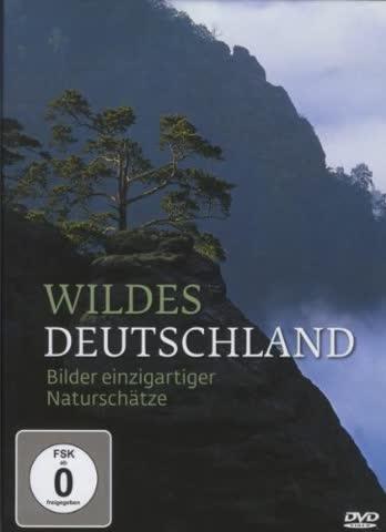 Wildes Deutschland - Bilder einzigartiger Naturschätze